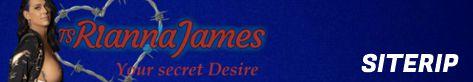 TS Rianna James - SiteRip!